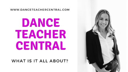Dance Teacher Central What is it all about