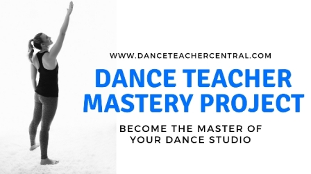 Dance Teacher Mastery Project for Dance Studio Owners